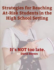 Strategies for Reaching At-Risk Students in the High School Setting