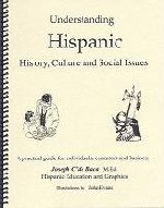 Understanding Hispanic Students and Issues